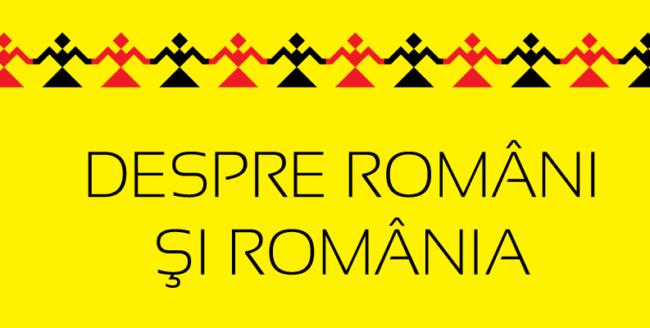 Despre români şi România