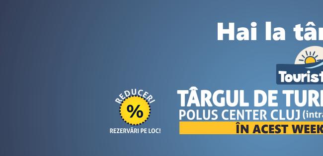 Vacanţe cu 35% reducere la Touristica - Cluj Napoca