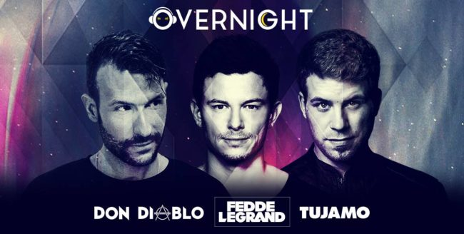 Fedde Le Grand, Tujamo și Don Diablo, la Overnight