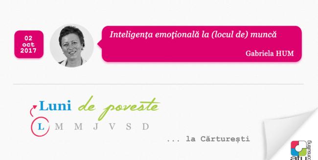 [Luni de poveste] Despre inteligența emoțională la (locul de) muncă